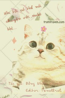 Khi Tôi Có Thể Nói Chuyện Với Mèo