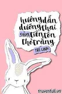 Hướng Dẫn Dưỡng Thai Của Tiên Tôn Bạch Thỏ