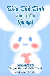Tiểu Thỏ Tinh Có Một Ý Tưởng Lớn Mật